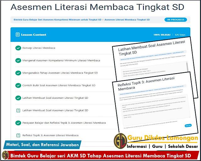 Materi, Soal dan Referensi Jawaban Bimtek Guru Belajar seri AKM SD Tahap Asesmen Literasi Membaca Tingkat SD