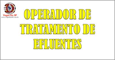 OPERADOR DE TRATAMENTO DE EFLUENTES