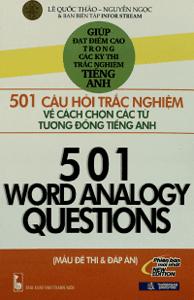 501 Câu Hỏi Trắc Nghiệm Về Cách Chọn Các Từ Tương Đồng Tiếng Anh - Lê Quốc Thảo, Nguyễn Ngọc