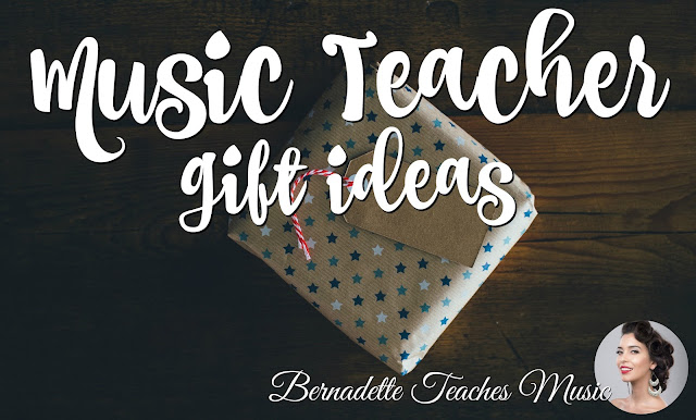 Music Teacher Gift Ideas Bernadette Teaches Music