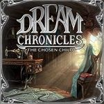 Dream Chronicles Game Series List Order 3. The Chosen Child