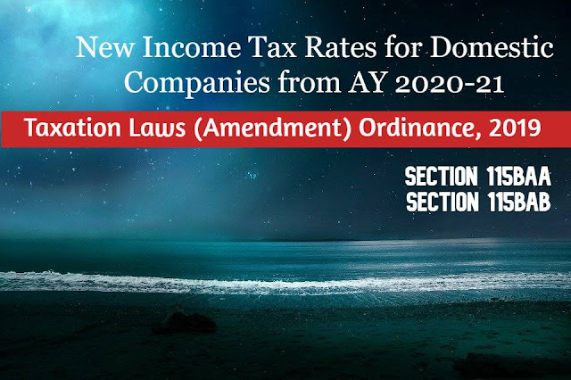 New Tax Changes For 2020.New Income Tax Rates For Domestic Companies From Ay 2020 21