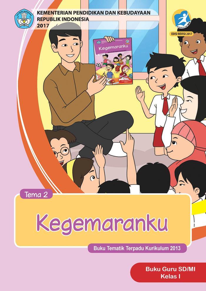 Buku Guru Tematik SD Kelas I Tema 2 Kegemaranku
