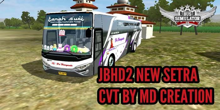 mod jbhd2 new setra md creation