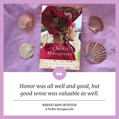 Quote from A Noble Masquerade by Kristi Ann Hunter