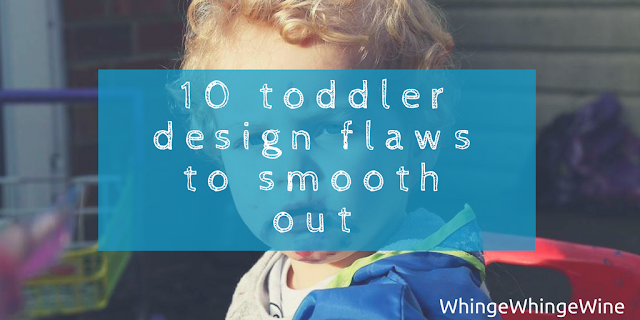 Designing the toddler of the future: Ten design flaws to smooth out