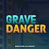 Grave Danger: Parte 1: 12 Túmulos #SU19