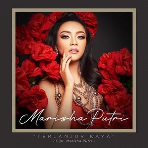 Marisha Putri - Terlanjur Kaya
