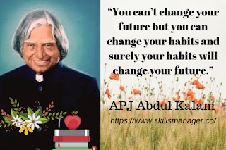 """You can't change your future but you can change your habits and surely your habits will change your future."""