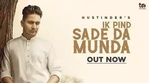 Ik Pind Sade Da Munda Lyrics - Hustinder, Hakeem | Punjabi Song 2020