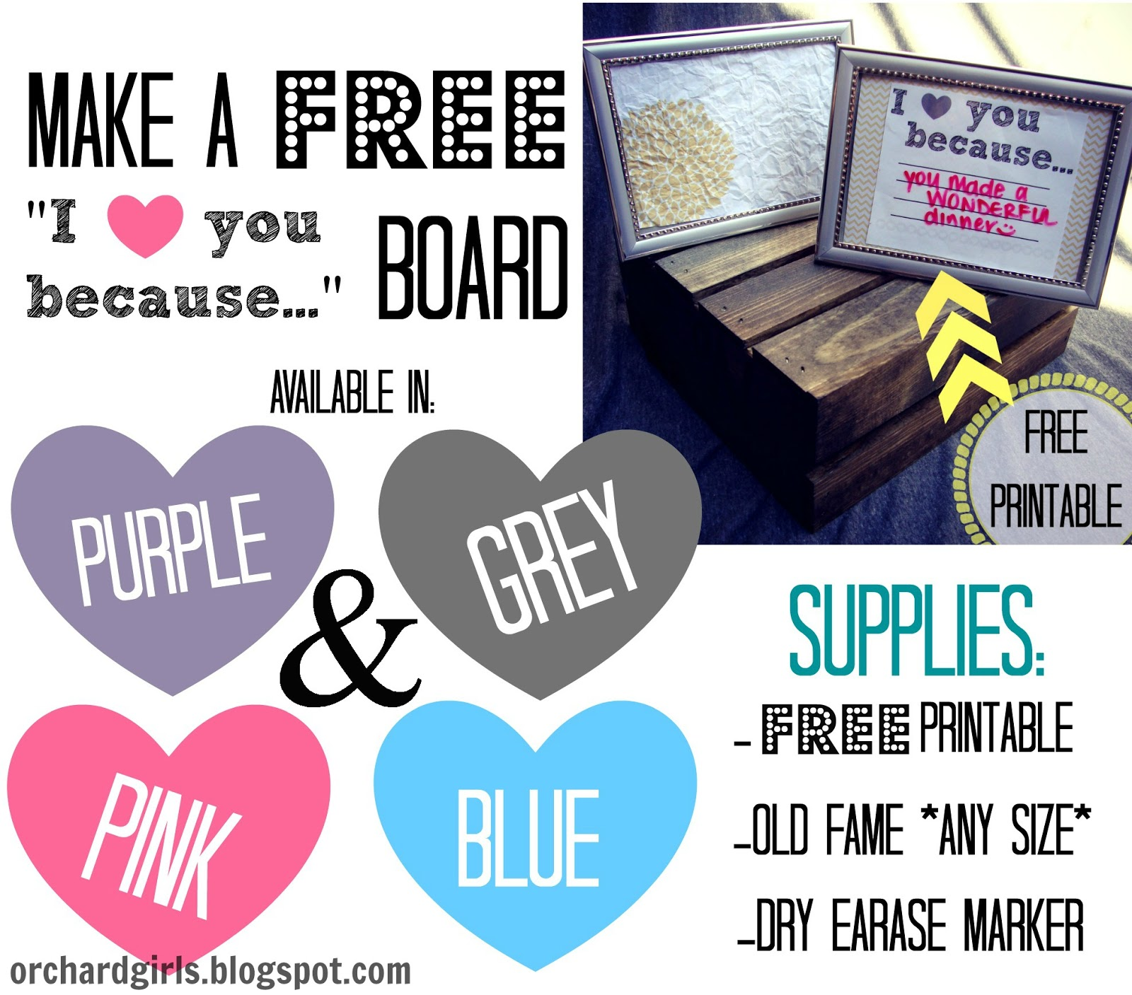 """Orchard Girls: """"I love you because"""" Board...+ FREE Printable"""