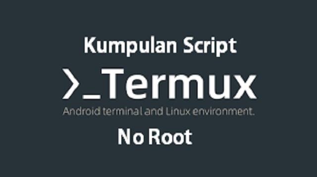 Kumpulan Script Termux No Root