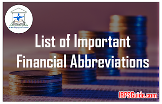 List of Important Financial Abbreviations for Upcoming Syndicate/Indian PO/SBI PO Exams 2017