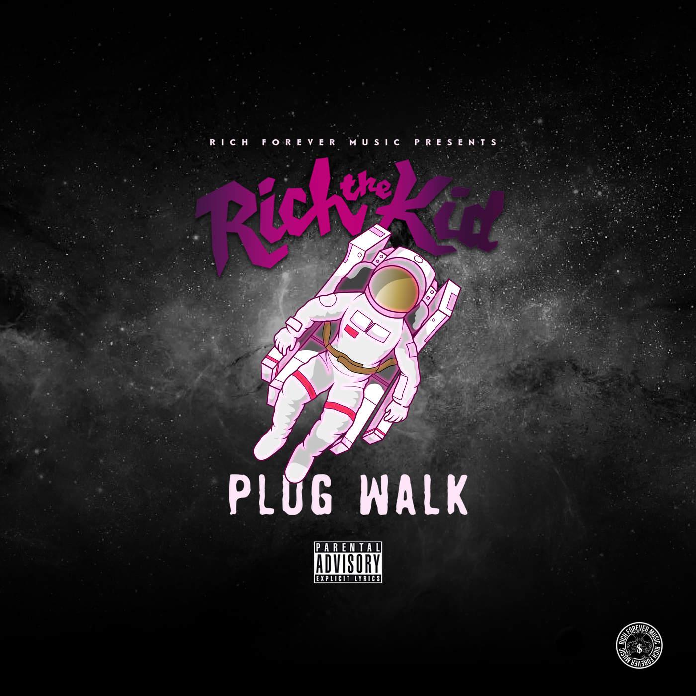 Rich The Kid - Plug Walk - Single Cover