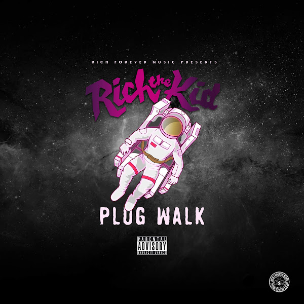 Rich The Kid - Plug Walk - Single Cover
