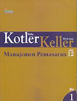 Judul Buku : Manajemen Pemasaran edisi 12 Jilid 1