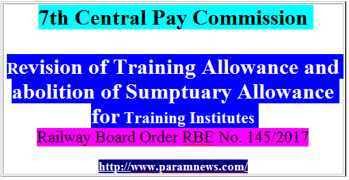 7th-cpc-revision-of-training-allowance-abolition-of-sumptuary-allowance-rbe-paramnews