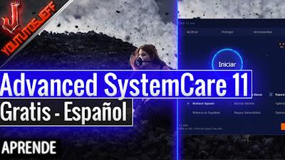 Advanced SystemCare, Advanced SystemCare 11, programas gratis