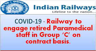 covid-19-railway-to-engage-retired-retired-paramedical-staff-in-group-c-on-contract-basis