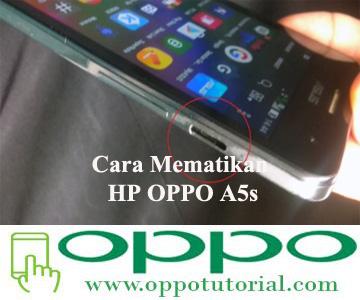 Cara Mematikan HP OPPO A5s