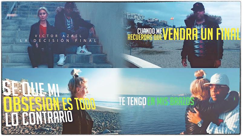 Víctor Azael - ¨La decisión final¨ - Videoclip - Director: Víctor Azael. Portal Del Vídeo Clip Cubano