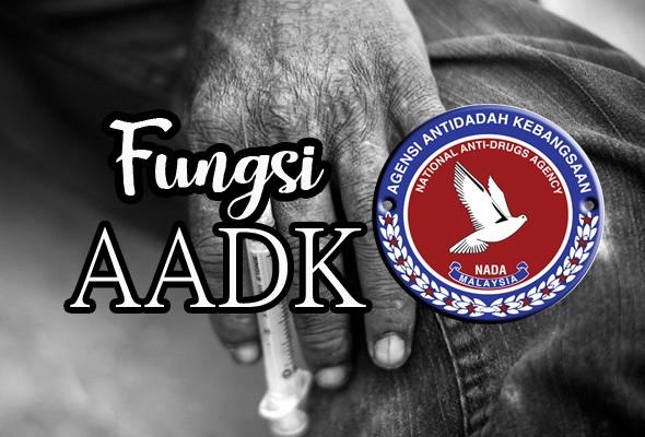 Fungsi Agensi Antidadah Kebangsaan (AADK) Dalam Masyarakat