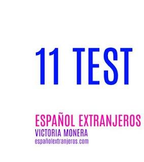 11 TEST de ESPAÑOL PARA EXTRANJEROS, ELE. Material para tus clases de español