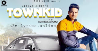 टाउन किड़ Town Kid Lyrics in Hindi | Jarman Jerry