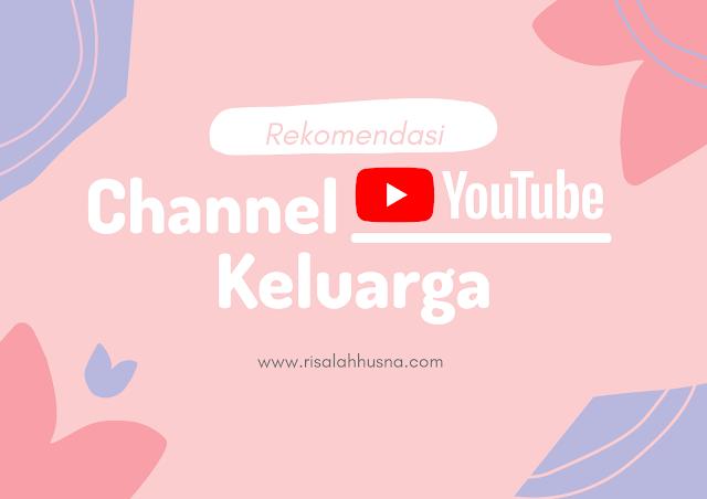 channel youtube keluarga