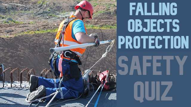 Falling Objects Protection Safety Quiz