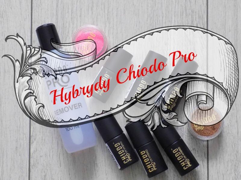 Kilka słów o hybrydach Chiodo Pro :)