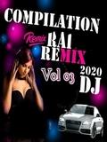 Rai Remix DJ 2020 Vol 03