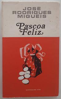 Páscoa Feliz, de José Rodrigues Miguéis
