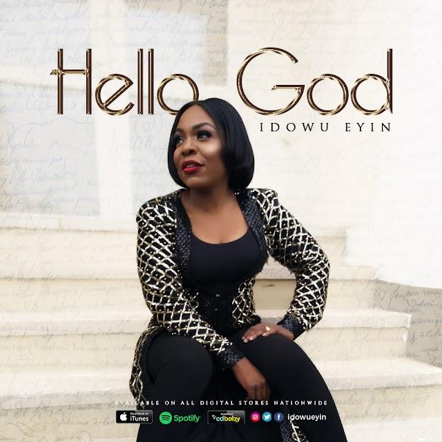 [VIDEO + MP3]  Idowu Eyin - Hello God    Directed by @uviorogun    @idowueyin
