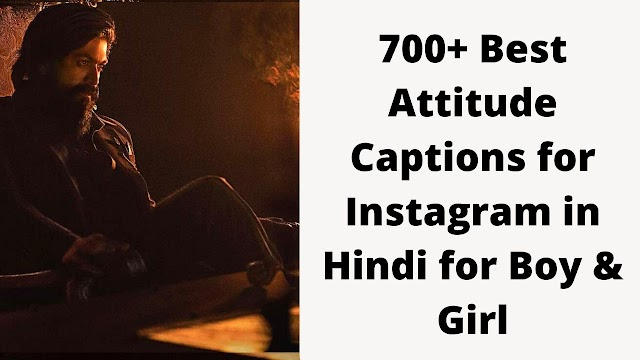 700+ Best Attitude Captions for Instagram in Hindi for Boy & Girl
