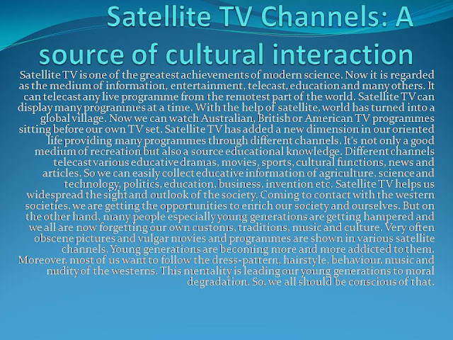 Satellite TV Channels: A source of cultural interaction