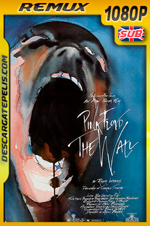 Pink Floyd The Wall (1982) 1080p BDRemux Ingles
