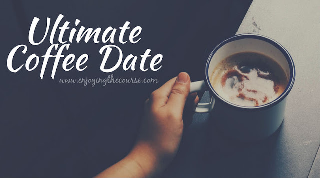Ultimate Coffee Date - January 2018