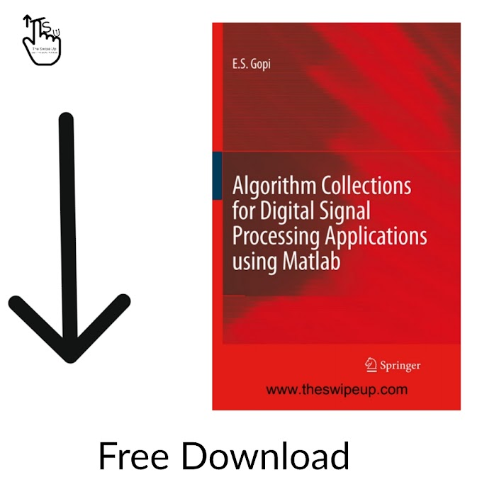 Algorithm Collections for Digital Signal Processing Applications Using Matlab Free Download