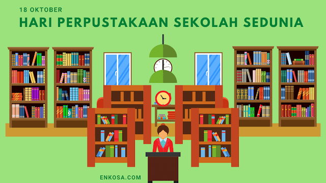 Sejarah Hari Perpustakaan Sekolah Internasional 18 Oktober