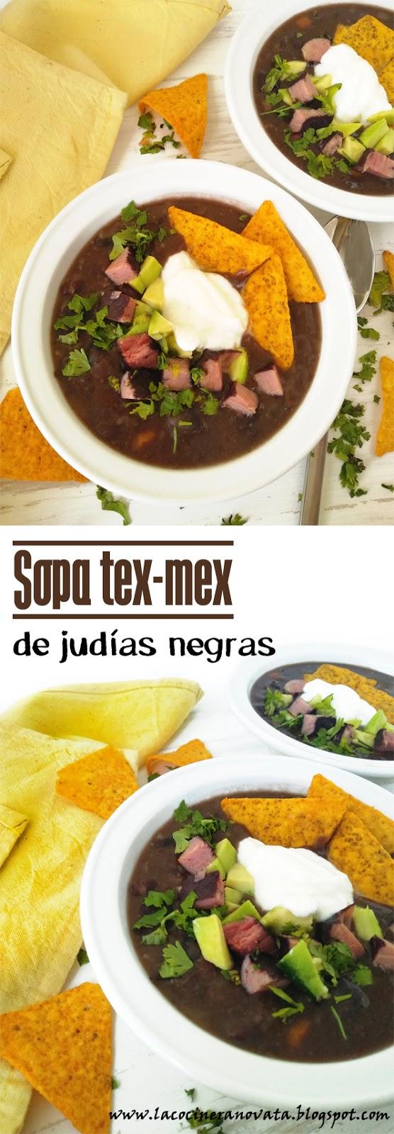 SOPA TEX MEX DE JUDIAS NEGRAS la cocinera novata cocina receta mexicana legumbres alubias guiso