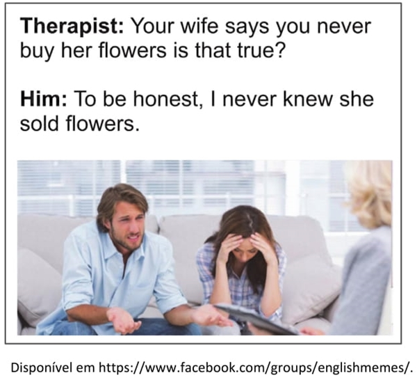Therapist your wife says you never buy her flowers is that true