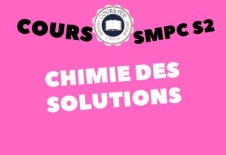 Chimie Des Solutions SMPC S2 - cours / td & exercices / examens / résumés [PDF]