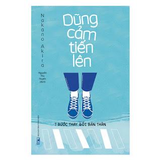 Dũng Cảm Tiến Lên - 7 Bước Thay Đổi Bản Thân ebook PDF-EPUB-AWZ3-PRC-MOBI