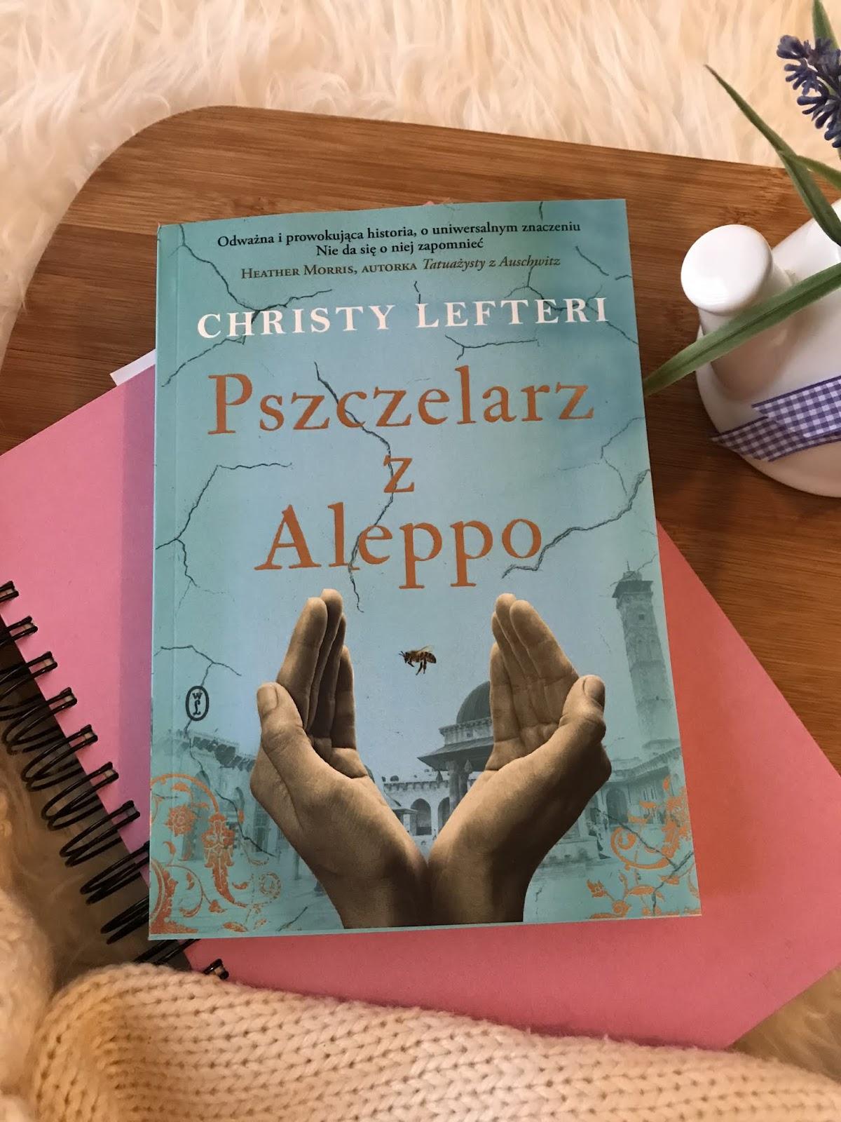 Christy Lefteri, Pszczelarz z Aleppo  [PRZEDPREMIERA]