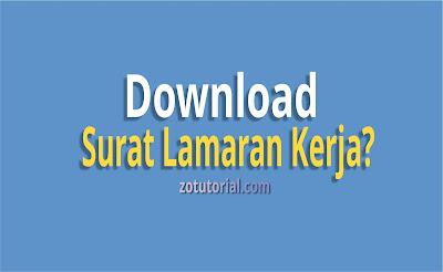Download Surat Lamaran Kerja Kantoran dan Umum Terbaru (.doc)