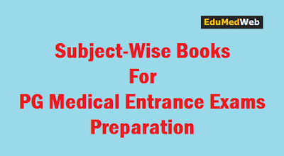 Subject-Wise Books For Medical PG Entrance Preparation