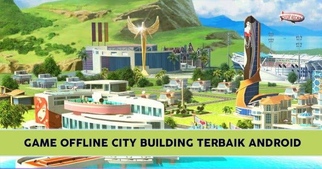 Game City Building Terbaik Android