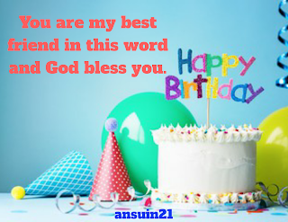 Happy Birthday Wishes, Quotes, for friend in English