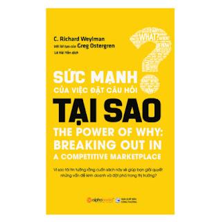 Sức Mạnh Của Việc Đặt Câu Hỏi Tại Sao ebook PDF EPUB AWZ3 PRC MOBI